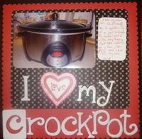 I Love My Crockpot
