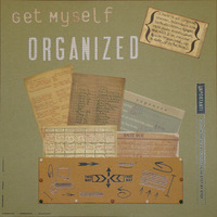 Jan Theme Chlg - Get Myself Organized