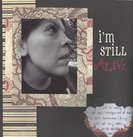 I'm Still Alive -- Bellaconsmom's week 2 challenge