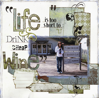 Life is too short to drink cheap wine