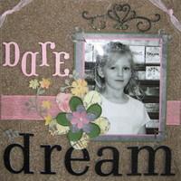 Dare to Dream....Acrylic