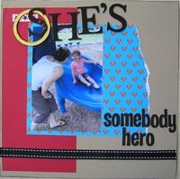 She's Somebody's Hero