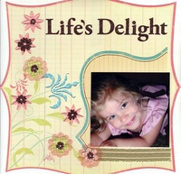 Life's Delight