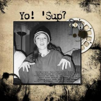 Yo! 'Sup?