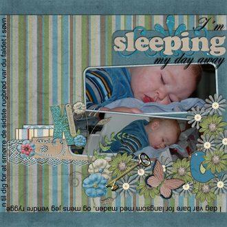 I´m sleeping my day away