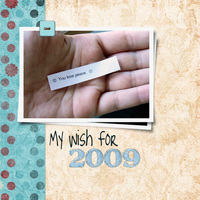 My Wish for 2009 {CT Reveal}