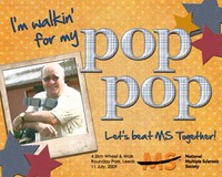 I'm Walkin for my Pop-Pop!