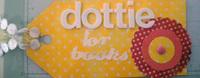 Dottie for Books-Fast Scrap #5