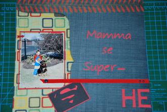 Mommy's superhero