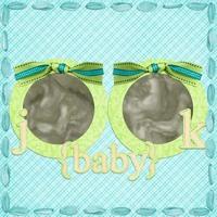 Baby J & Baby K