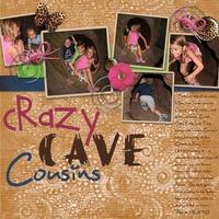 Crazy Cave Cousins