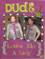 Dude (Looks Like A Lady)