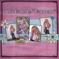 "Just Call Me ""Hannah"""