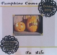 Pumpkins Come To Life