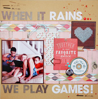 When It Rains...We Play Games!