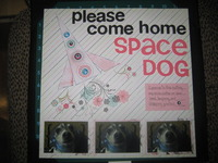 Come Home Space Dog
