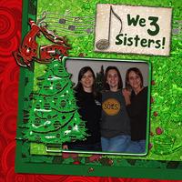 We 3 Sisters