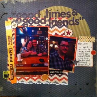 Good times & Good Friends