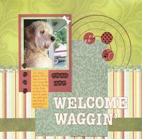 Welcome Waggin'