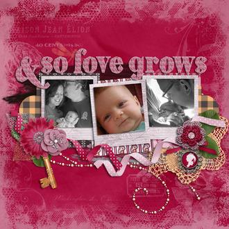 & so love grows