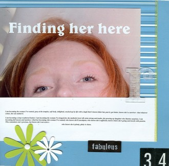 Finding her here
