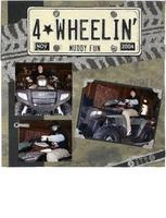 4 Wheelin'