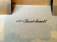 You are a Tweet-heart!