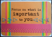 Focus on what is Important to You