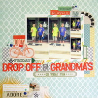 Drop Off @ Grandma's