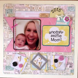 another selfie Mom! (July 2015 Rewind Challenge)