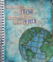 Art Journal:  Change the World