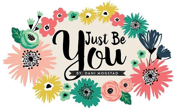 Just Be You Dani Mogstad Echo Park