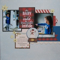 Baby it's cold inside - Snowday
