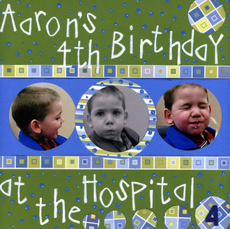 Aarons 4th birthday at the hospital