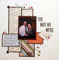 The Way We Were (Feb 2017 Spelling and Guest Designer #4 Challenges)