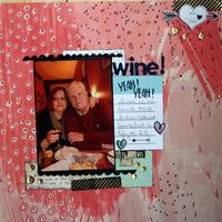 Wine! Yeah! Yeah!