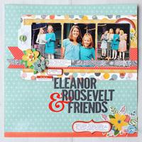Eleanor Roosevelt & Friends