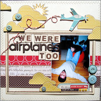 We Were Airplanes Too