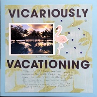 Vicariously Vacationing