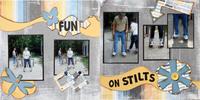 Fun on Stilts