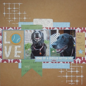Love - Home of a Spoiled Rotten Dog