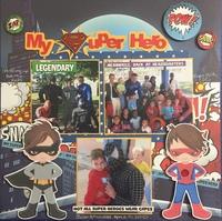 My Super Hero (30/30 Day 4)