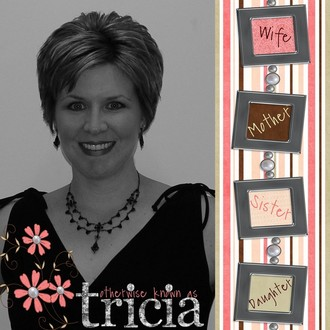 Otherwise known as Tricia