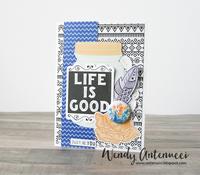 Life Is Good - February card