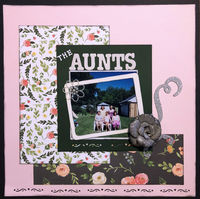 The Aunts (May 2018 iNSD Scraplift With A Twist and 25 Item Challenges)