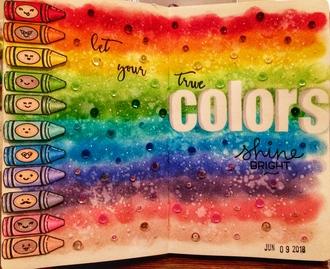 Let Your True Colors Shine Bright
