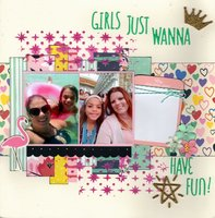 Girls Just Wanna Have Fun!