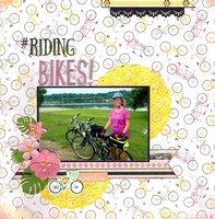 #Riding Bikes!