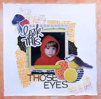 Those Eyes (Oct 2018 Guest Designer Challenge #4)