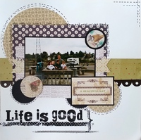 Life is Good - A beautiful Day
